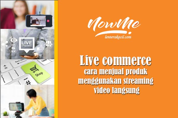 Aplikasi NowMe Live Commerce